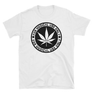 """""""For Medical Use Only"""" T-Shirt (white)"""