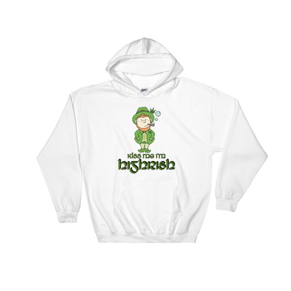 """Kiss me I'm Highrish"" Hooded Sweatshirt"